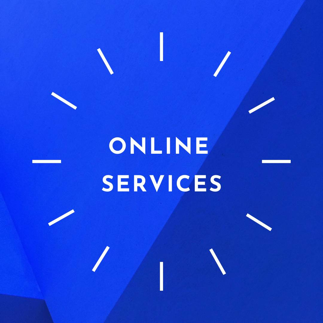 click here to learn more about our online services